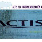 ACTIS-Y-LA-IMPERMEABILIZACIoN-AL-AGUA-1920